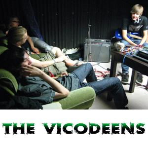 The Vicodeens